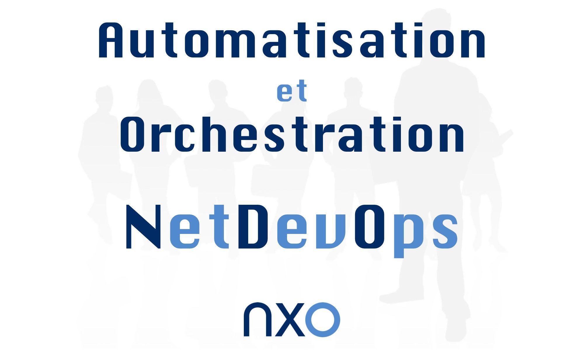 Automatisation et Orchestration